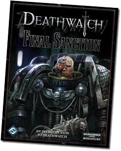 Deathwatch Final Sanction