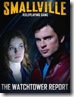 Smallville: The Watchtower Report