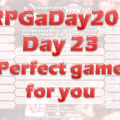 RPG a Day 23
