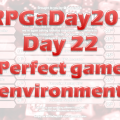 RPG a Day Day 22