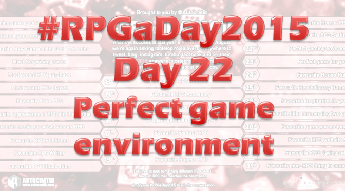 RPG a Day 2015 Challenge – Day 22
