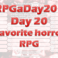 RPGaDay day 20