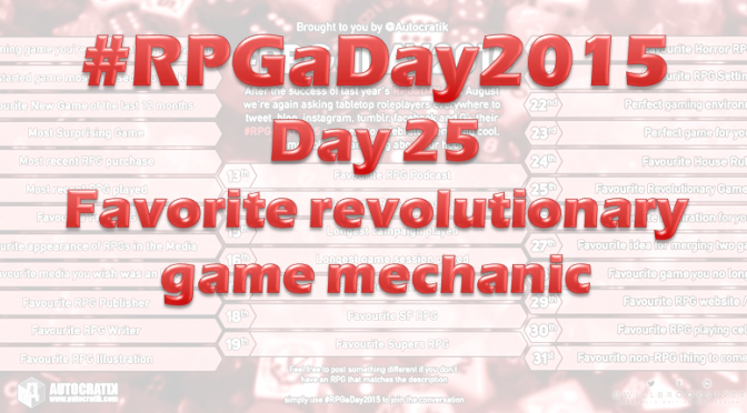 RPG a Day 2015 Challenge – Day 25