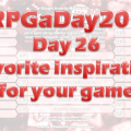 RPGaDay day 26