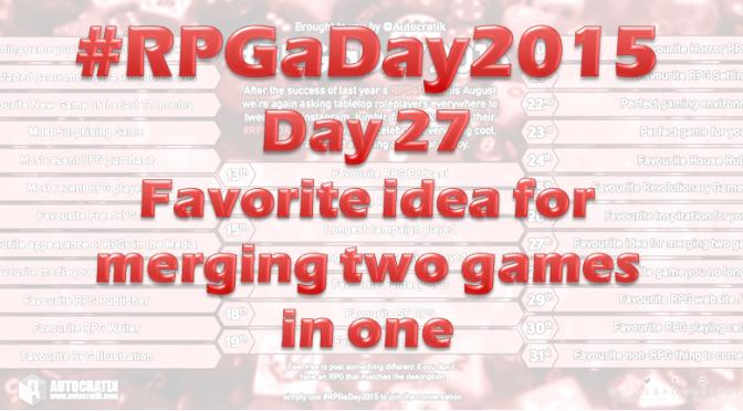 RPGaDay day 27