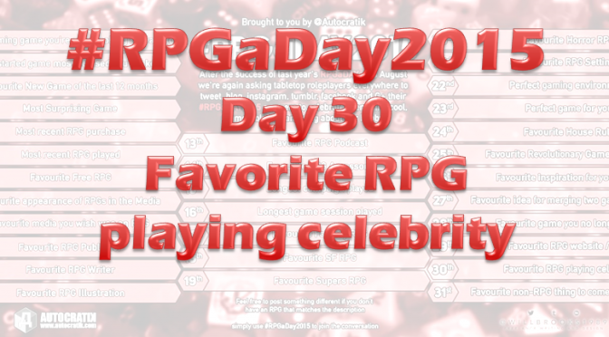 RPG a Day 2015 Challenge – Day 30