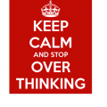 keep-calm-and-stop-over-thinking-3