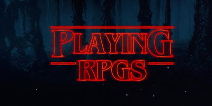 Playing RPGs