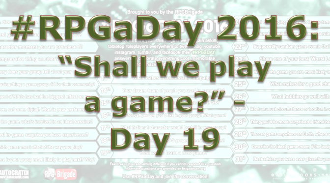 RPG a Day 2016 Day 19