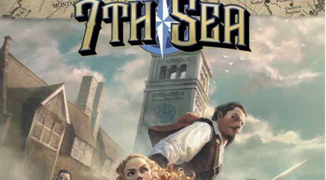 Most Excellent 7th Sea Adventures